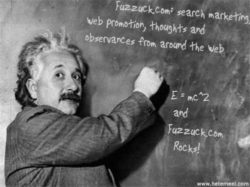 Einstein reads Fuzzuck.com - do you?